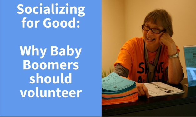 Socializing for Good: Why Baby Boomers should volunteer