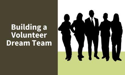 Building a Volunteer Dream Team