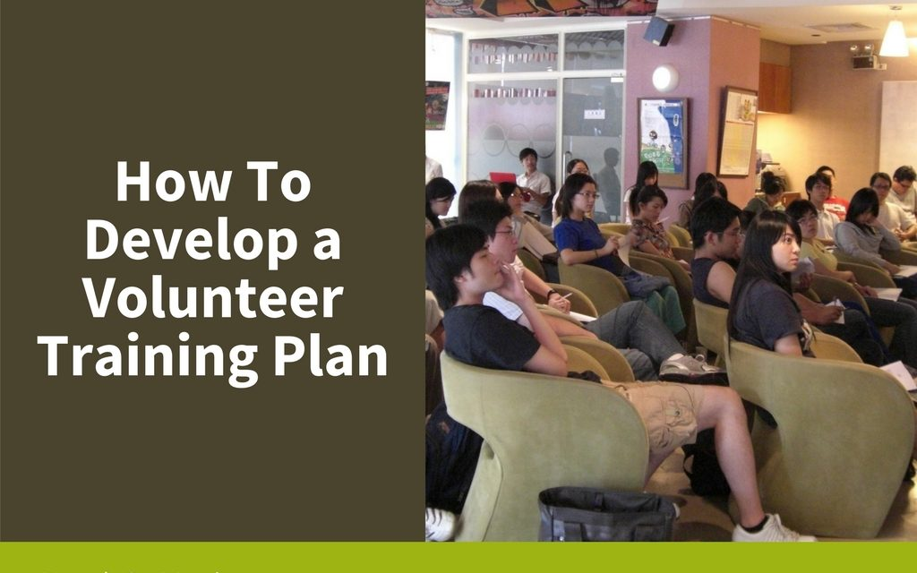How to Develop a Volunteer Training Plan
