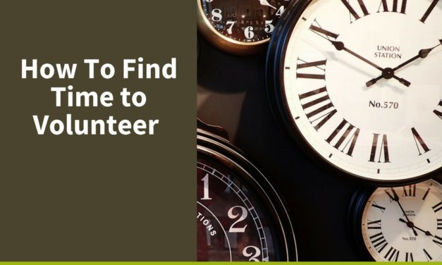 How to Find Time to Volunteer