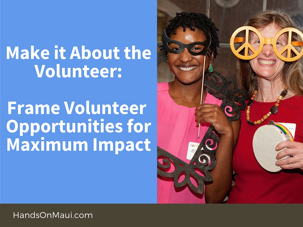 Make it About the Volunteer