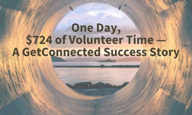 One Day, $720 of Volunteer Time — a GetConnected Success Story