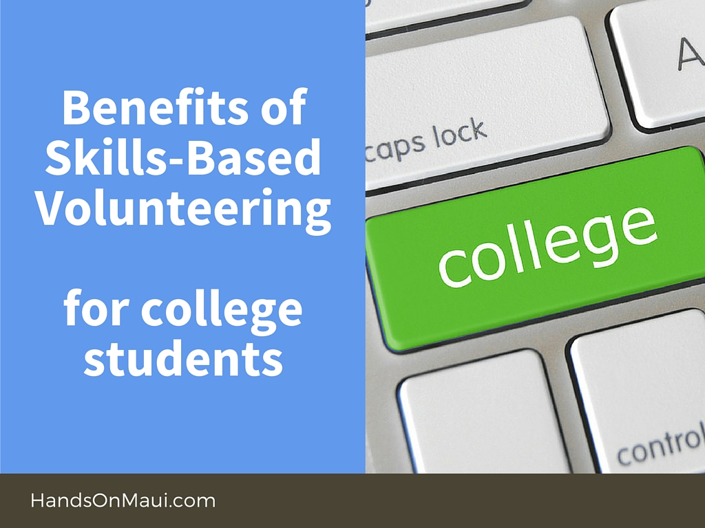 Benefits of Skills-Based Volunteering for College Students