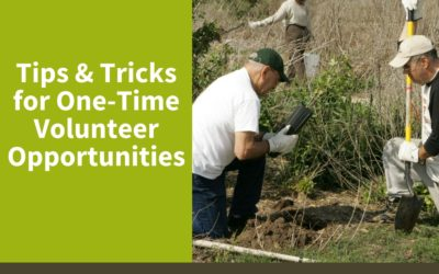 Tips and Tricks for One-Time Volunteer Opportunities