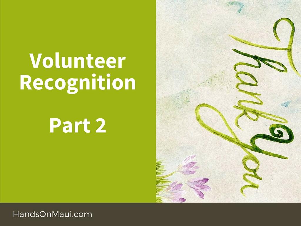Volunteer Recognition Part 2