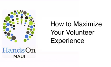 Maximize Your Volunteer Experience