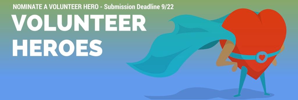 Nominate a Volunteer Hero for our Annual Volunteer Hero Celebration of Service 2017
