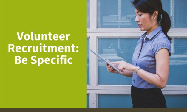 Volunteer Recruitment: Be Specific