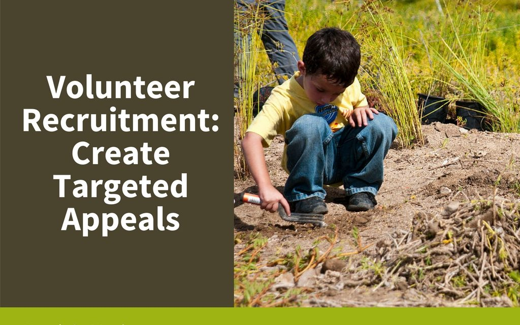 Volunteer Recruitment: Create Targeted Appeals