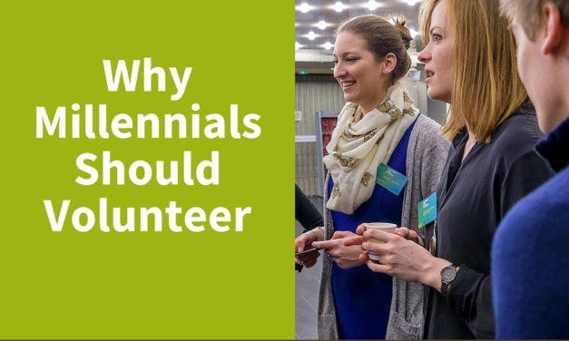 Why Millennials Should Volunteer
