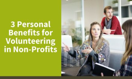 3 Personal Benefits for Volunteering in Non-Profits