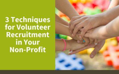 3 Techniques for Volunteer Recruitment