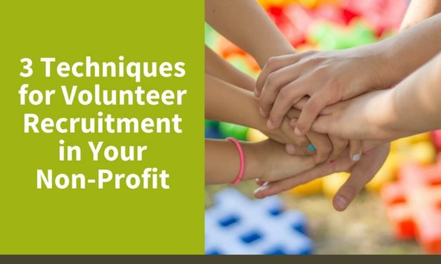 3 Techniques for Volunteer Recruitment