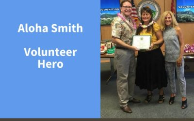 Aloha Smith, Volunteer Hero