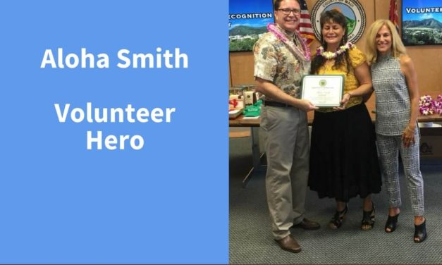 Aloha Smith, Volunteer Hero