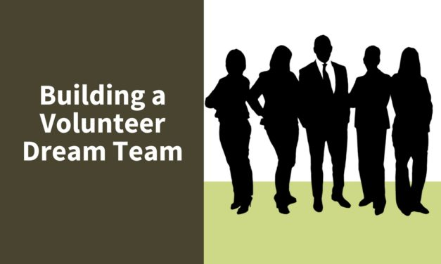 Building a Volunteer Dream Team