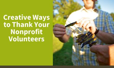 Creative Ways to Thank Your Nonprofit Volunteers