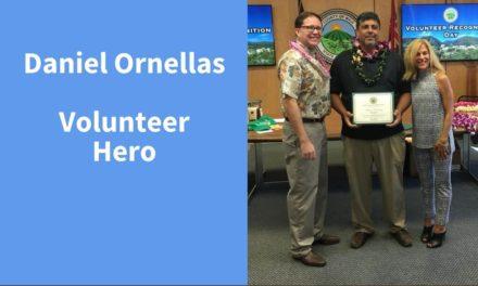 Daniel Ornellas, Volunteer Hero