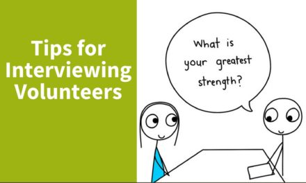Tips for Interviewing Volunteers