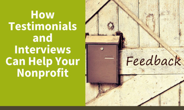 How Testimonials and Interviews Can Help Your Nonprofit