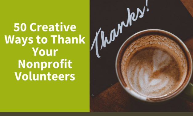 50 Creative Ways to Thank Your Nonprofit Volunteers
