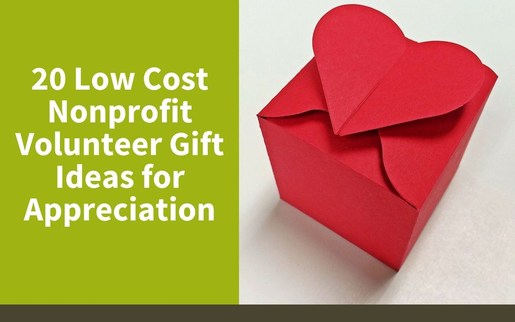 Low Cost Nonprofit Volunteer Gift Ideas