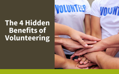 The 4 Hidden Benefits of Volunteering