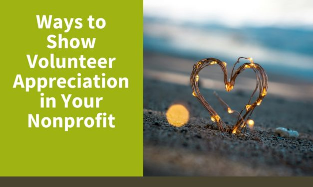 Ways to Show Volunteer Appreciation in Your Nonprofit