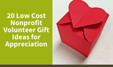20 Low Cost Nonprofit Volunteer Gift Ideas for Appreciation