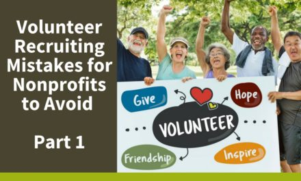Volunteer Recruiting Mistakes for Nonprofits to Avoid Part 1