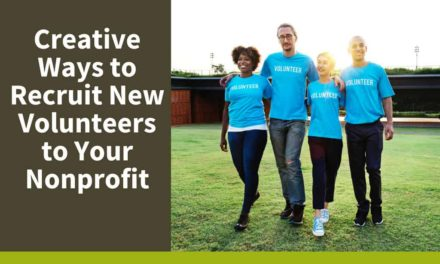 Creative Ways to Recruit New Volunteers to Your Nonprofit