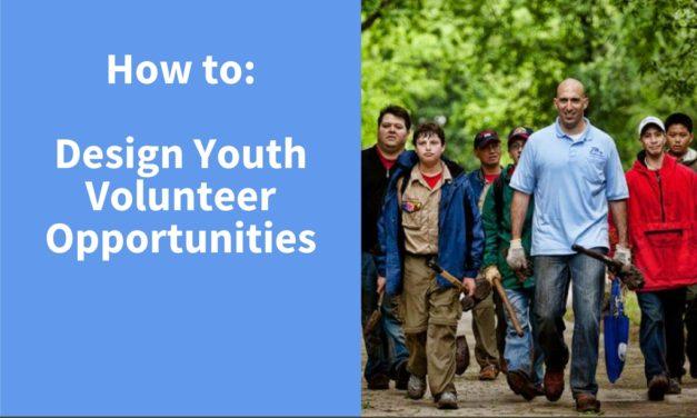 How to Design Youth Volunteer Opportunities
