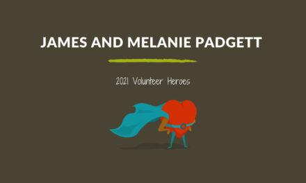 James and Melanie Padgett — 2021 Volunteer Heroes