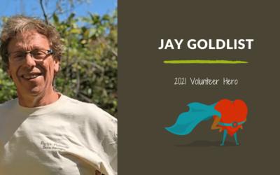 Jay Goldlist — 2021 Volunteer Hero