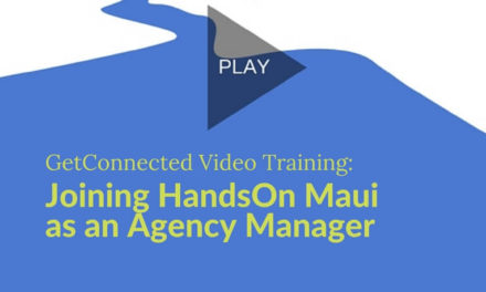 Become a Partner: Joining HandsOn Maui as an Agency Manager