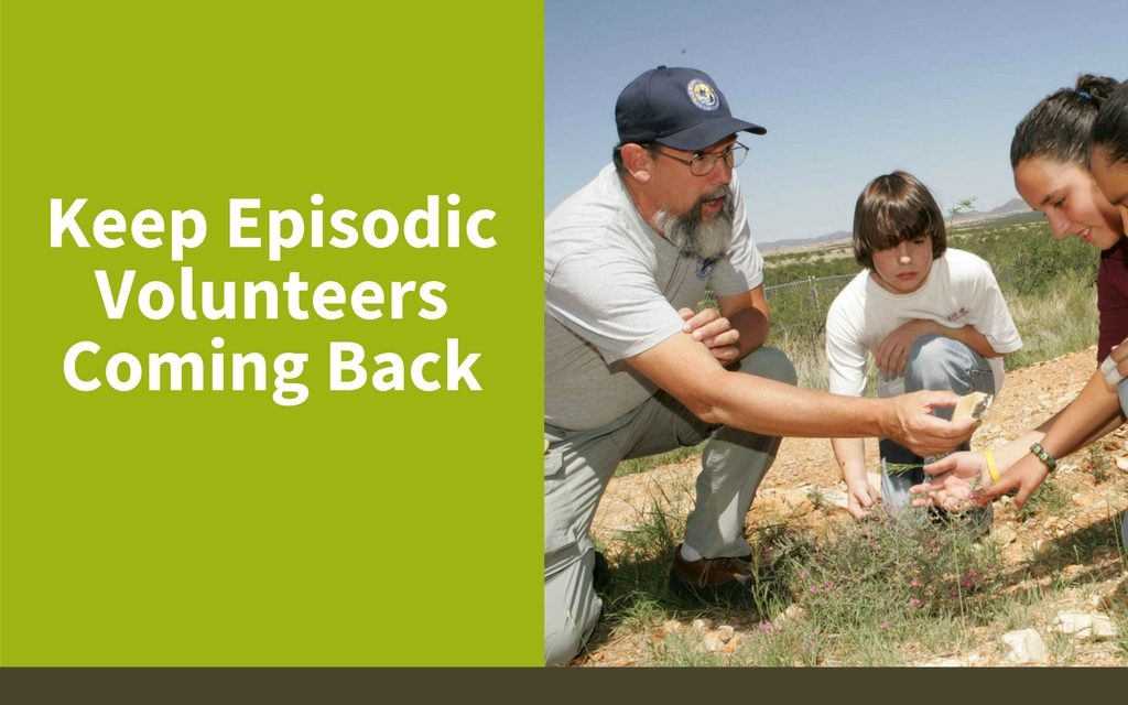 Keep Episodic Volunteers Coming Back