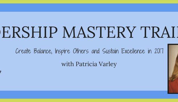 Leadership Mastery Training – 3/24/17