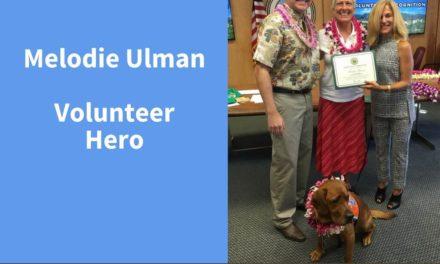 Melodie Ulman, Volunteer Hero