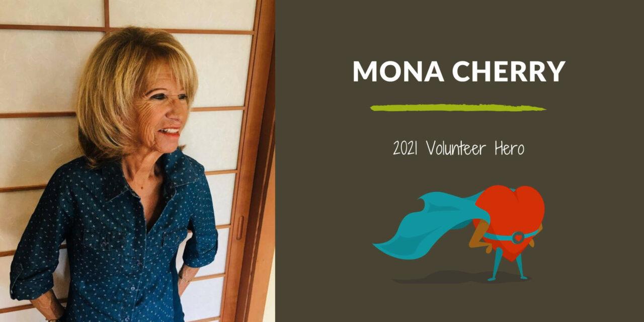 Mona Cherry — 2021 Volunteer Hero
