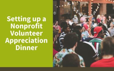 Setting up a Nonprofit Volunteer Appreciation Dinner