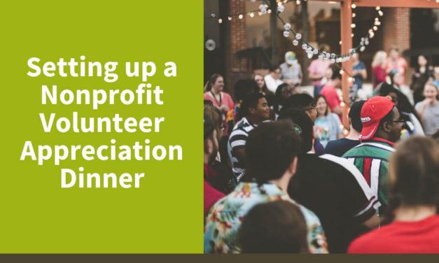 Setting up a Nonprofit Volunteer Appreciation Dinner
