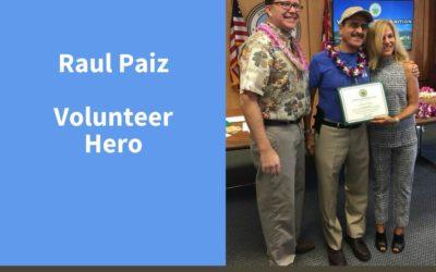 Raul Paiz, Volunteer Hero