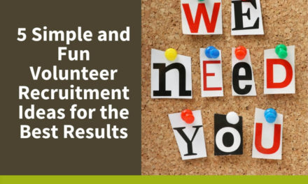 5 Simple and Fun Volunteer Recruitment Ideas for the Best Results
