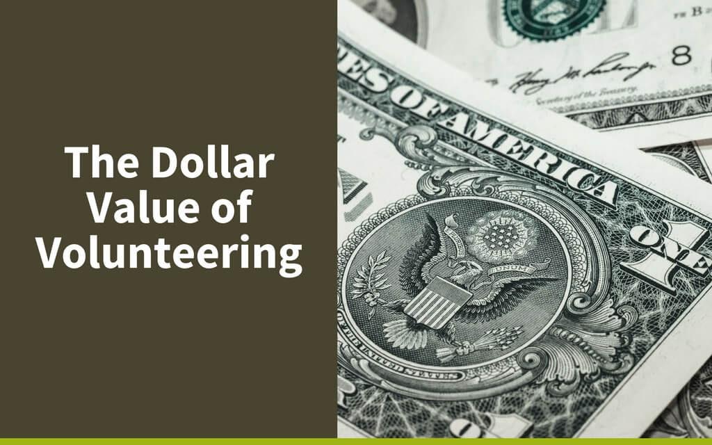 The Dollar Value of Volunteering