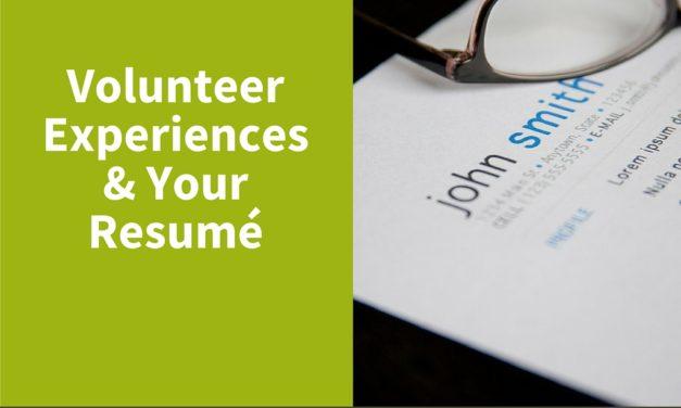 Volunteer Experiences & Your Resume