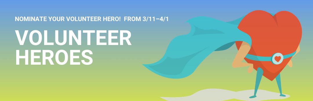 Volunteer Hero Nominations 2021