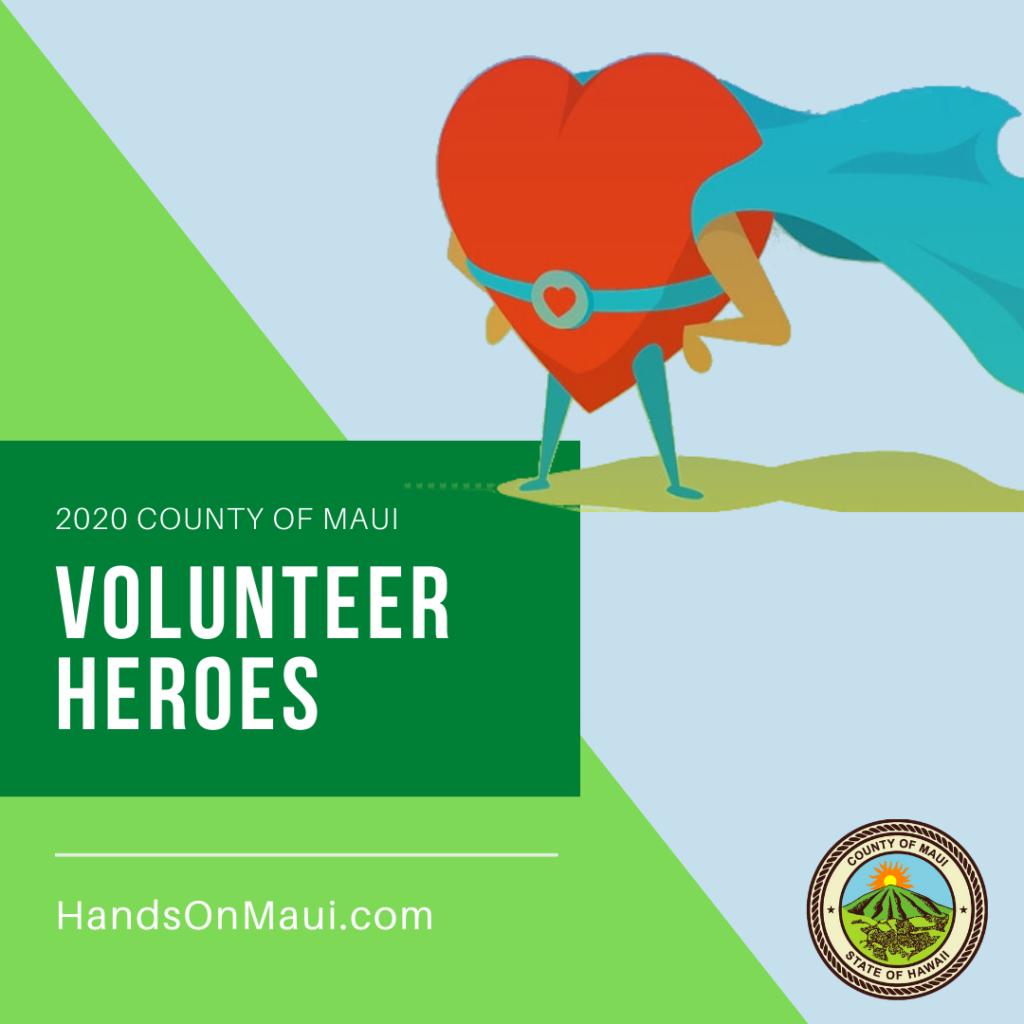 Volunteer Heroes 2020 County of Maui