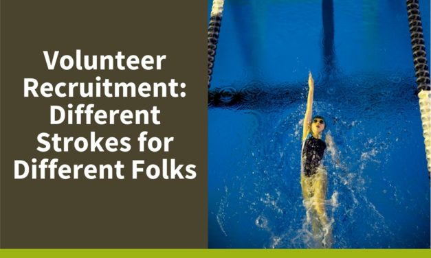 Volunteer Recruitment: Different Strokes for Different Folks