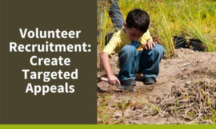 Volunteer Recruitment: Create Targeted Appeals