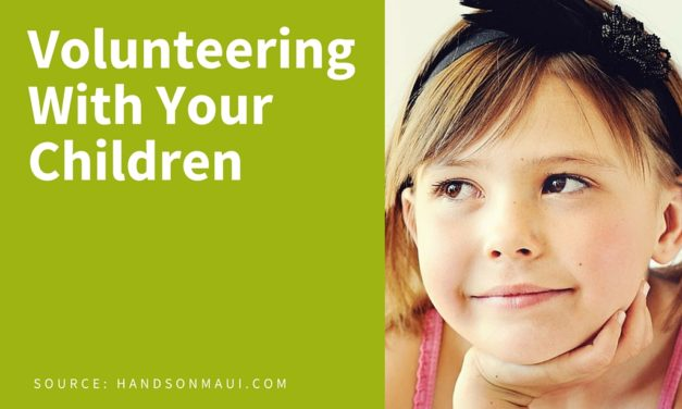 How to Volunteer with your Children